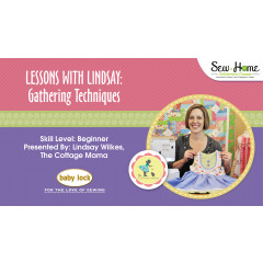 Lessons With Lindsay – Gathering Techniques