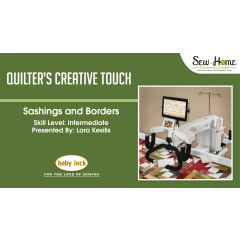 Quilter's Creative Touch - Sashings and Borders