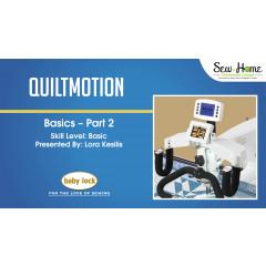 QuiltMotion Basics - Part 2