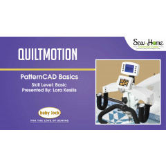 QuiltMotion - PatternCAD Basics