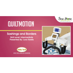 QuiltMotion - Sashings and Borders