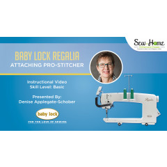 Baby Lock Regalia - Attaching Pro-Stitcher