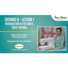 Sashiko U - Lesson 1 Introduction to the Sweet, Sassy Sashiko