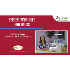 Serger Techniques and Tricks