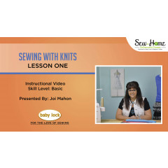 Sewing with Knits - Lesson One