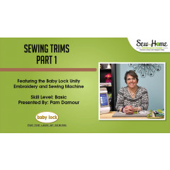 Sewing Trims - Part 1