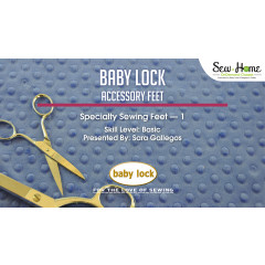 Accessory Feet - Specialty Sewing Feet 1