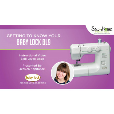 Getting To Know Your Baby Lock BL40 Simple Babylock Bl9 Sewing Machine